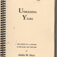 """Front cover """"""""Unfolding Years"""""""" by Adelia M. Hoyt"""