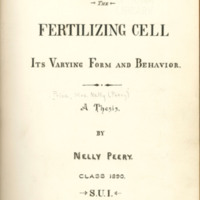 The fertilizing cell, its varying form and behavior by Nelly Peery, 1890, Page 1