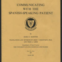 """""Communicating With The Spanish-Speaking Patient"""" by Maria G. Martinez"