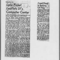 """1972-05-01 Iowa City Press-Citizen Article: """"""""Lone Picket Leaflets UI's Computer Center"""""""" 1972-06-01 """"""""Coed Fined In Burning of Flag"""""""""""