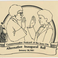 """1981-01-20 """"Commemorative Postcard of the Iowa City Alternative Inaugural Ball"""""""