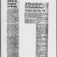 """1972-05-11 ICPC Article: """"""""Trial for 15 Protesters Set Monday"""""""" 1972-05-13 ICPC Article: """"""""2 Plead Guilty In Disturbance, Trials Set for 14"""""""""""