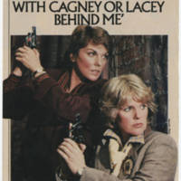 """I'd Walk Through A Dark Alley With Cagney Or Lacey Behind Me"""