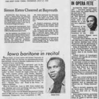 """1978-07-27 """"""""Simon Estes Cheered at Bayreuth"""""""" 1978-02-21 """"""""Iowa Native Lands Top Role In Opera Fete"""""""" 1978-12-10 """"""""Iowa baritone in recital"""""""""""