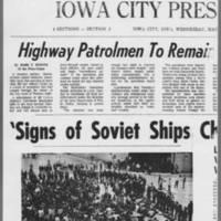 "1972-05-10 Iowa City Press-Citizen Article: """"Highway Patrolmen To Remain on Duty in Iowa City"""" Page 1"